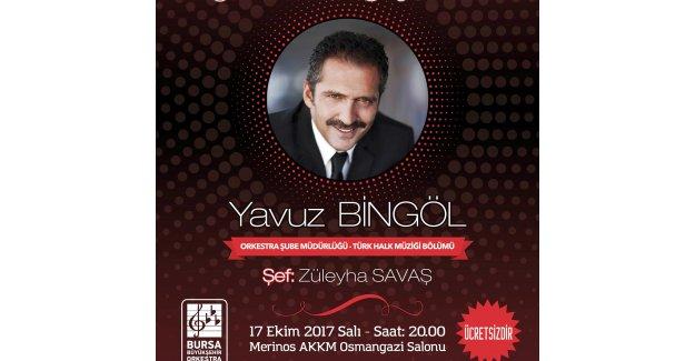 Yavuz Bingöl ile 'Sezona Merhaba' konseri