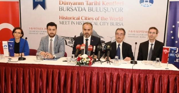 Dünyanın Tarihi Kentleri Bursa'da Buluşuyor