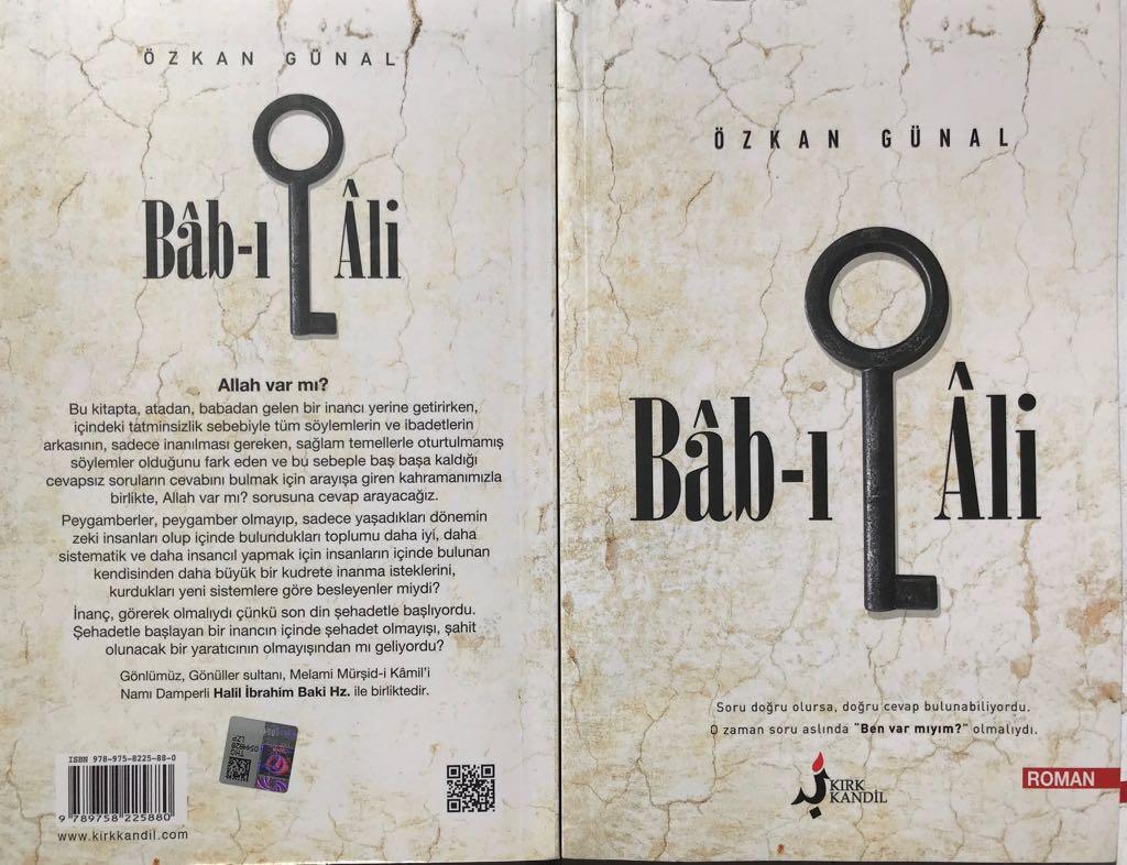 """Gazetemiz köşe yazarlarından, Şair, Yazar ve Araştırmacı Özkan Günal'ın 19. eseri yayınlandı: """"BAB-I ALİ"""""""