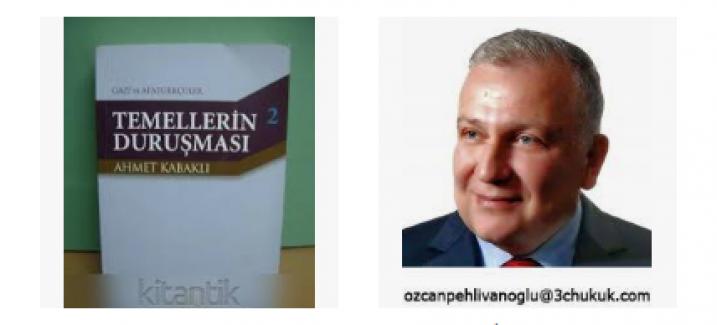 """Özcan Pehlivanoğlu Bursa Arena okuyucuları için yazdı: """"Temellerin Duruşması.."""""""