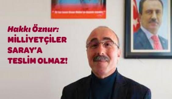 """Araştırmacı Yazar Hakkı Öznur'dan zehir zemberek açıklamalar; """"Ülkücü iradeye kimseler ipotek koyamaz. Ankara'nın bebelerine tehdit şantaj sökmez.."""""""