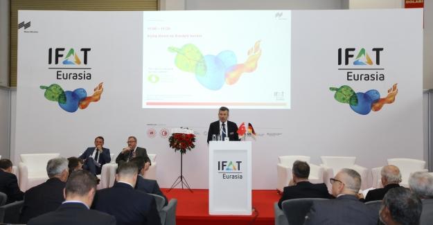 'IFAT Eurasia, Uluslararası Çevre Teknolojileri İhtisas Fuarı' başladı