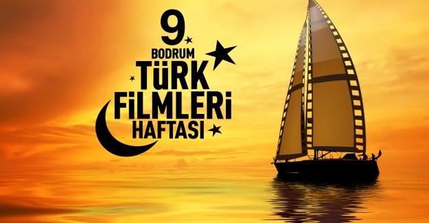9. Bodrum Türk Filmleri Haftası 19 Eylül'de Başlıyor!
