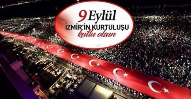 9 EYLÜL İzmir'in Kurtuluş Günü Kutlu Olsun!..