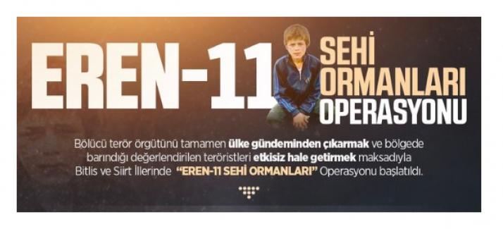 """""""EREN-11 Sehi Ormanları"""" Operasyonu başlatıldı"""