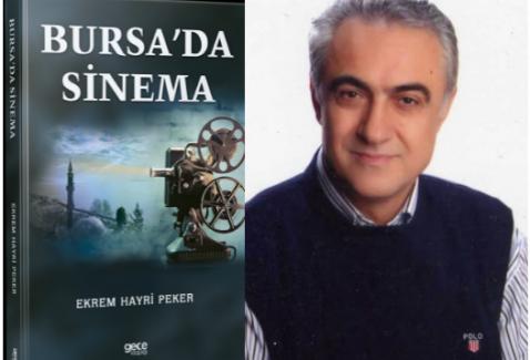 Bursa'nın Sinema dünyası ve kültürünü gelecek nesile taşıyacak bir eser