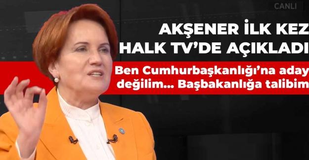 """Meral Akşener ilk kez açıkladı: """"Ben Cumhurbaşkanlığı'na aday değilim..Başbakanlığa talibim"""""""
