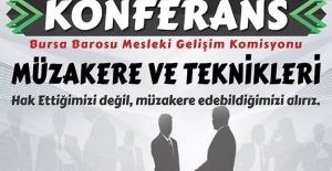 """Bursa Barosu """"Müzakere ve Teknikleri"""" konulu konferans düzenledi"""