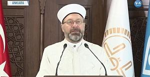 """Diyanet İşleri Başkanı: """"Ramazan'da Teravih Namazları Evlerde Kılınacak"""""""