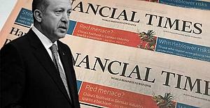 Financial Times'tan flaş 'Erdoğan' iddiası
