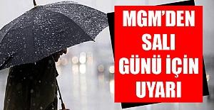 Meteoroloji Genel Müdürlüğü'nden salı günü için uyarı