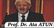 """Prof. Dr. ATA ATUN yazdı: """"ABD'deki Gelişmeler ve Sonuçları.."""""""