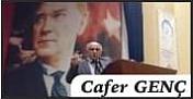 """CAFER GENÇ yazdı: """"Hayatımızın Sır Dokusu, Mis Kokusu Kadınlarımız.."""""""